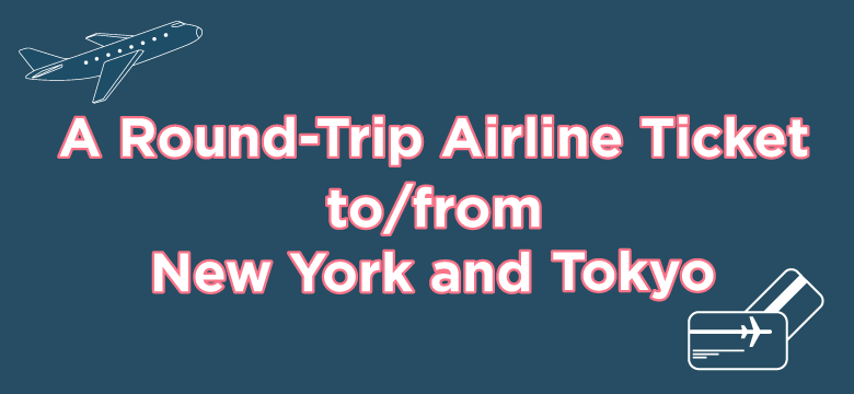 Japan Day Giveaway Round-trip airline ticket NY to/from Tokyo